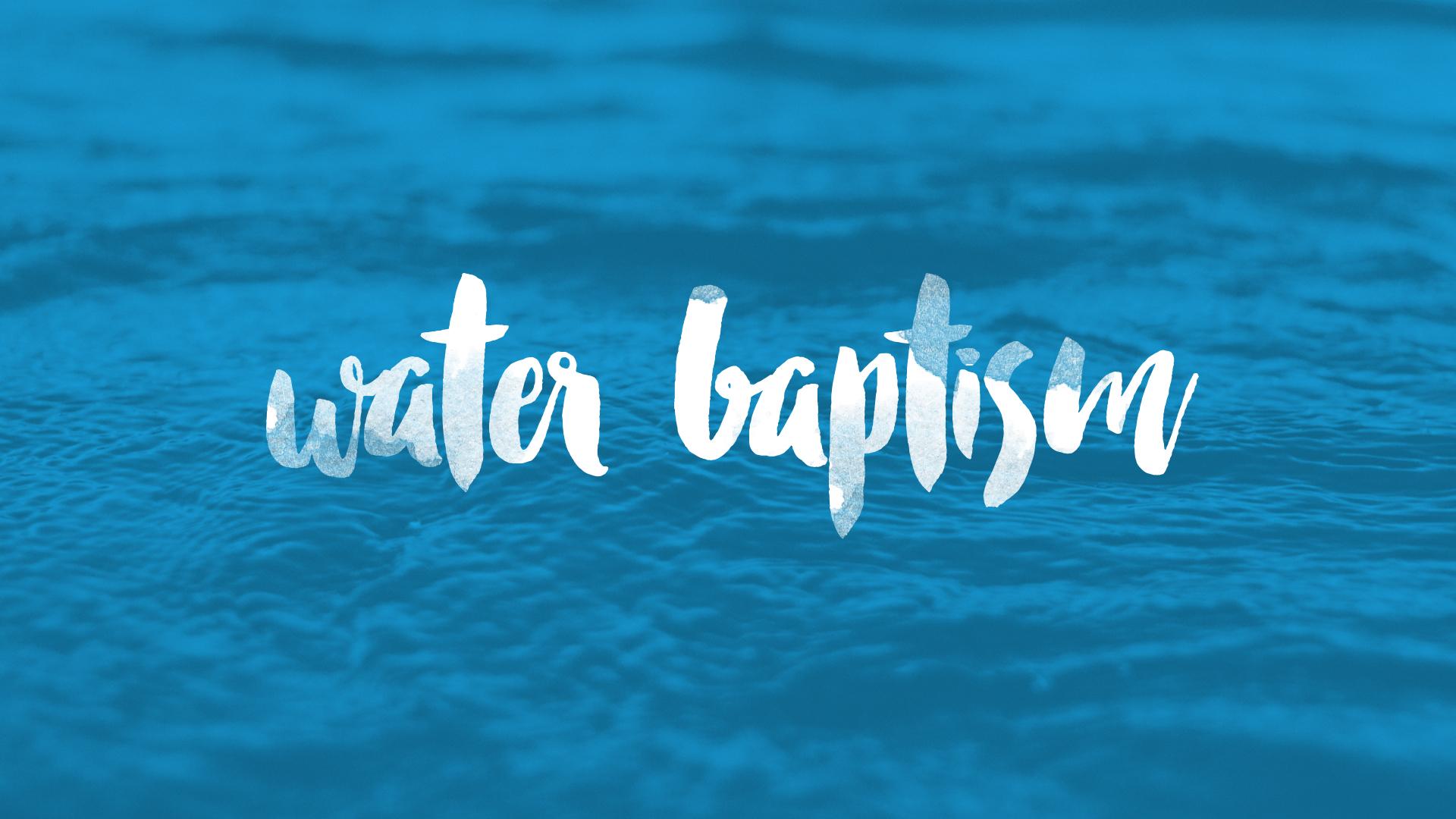 Creekwood Church | Water Baptism
